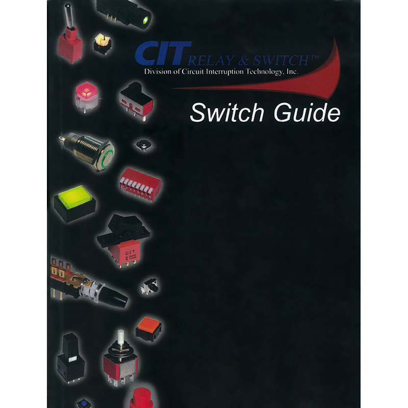 CIT RELAY & SWITCHES - Switch Guide